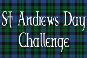 St Andrews Day Challenge